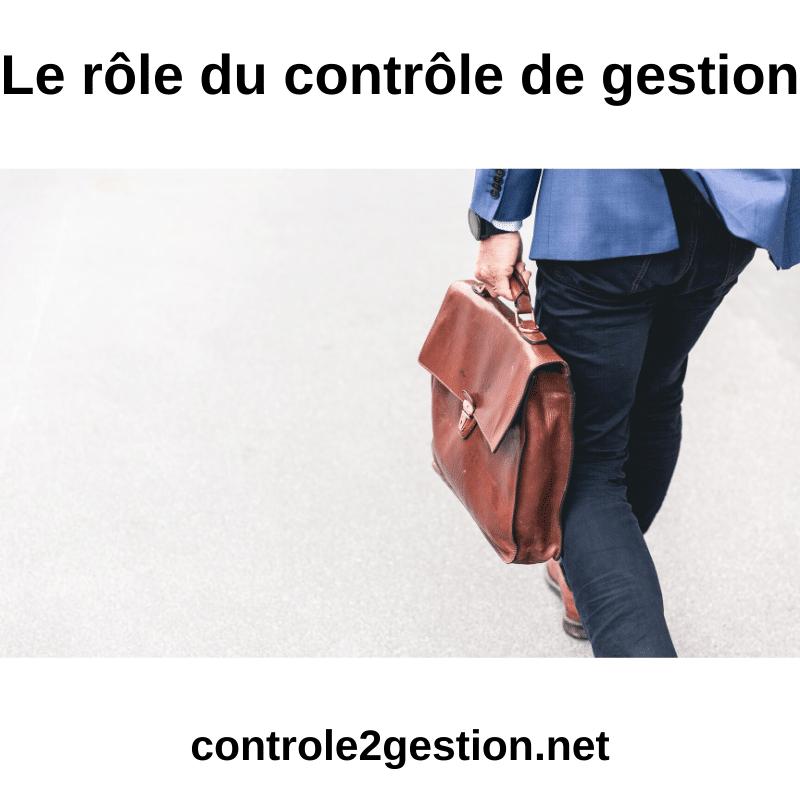 Le rôle du contrôle de gestion