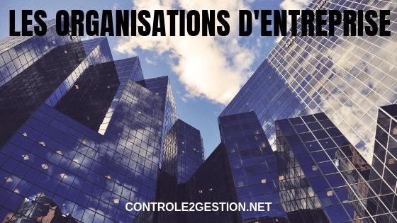 Les organisations d'entreprise